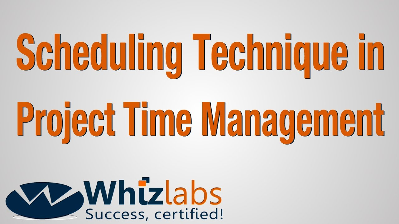Pmp Certification Scheduling Technique In Project Time Management