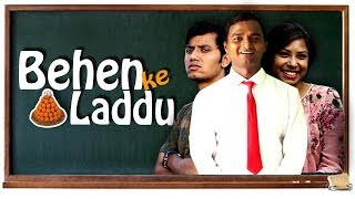 Behen ke Laddu Ft. Nazar Battu | Ootpataang Productions