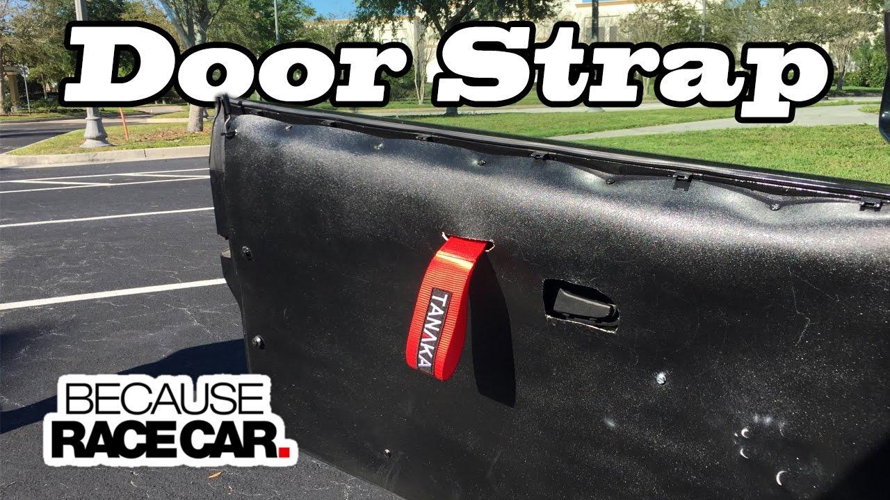 Race Car Door Strap Project Sideways Youtube