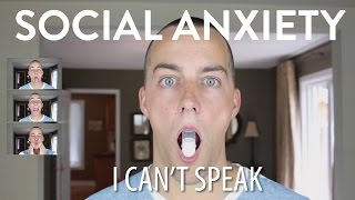 Social Anxiety Help: I CAN'T SPEAK!