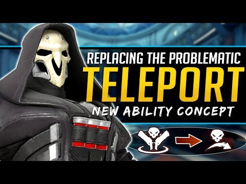 Overwatch Reaper Teleport Replacement  New Ability Concept
