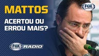 """AS CONTRATAÇÕES DE MATTOS! """"FOX Sports Rádio"""" analisa contratações desde 2015"""