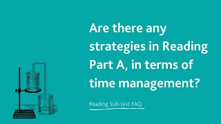 Are there any strategies in Reading Part A, in terms of time management?