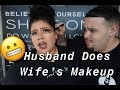 Husband Does Wife's Makeup | Makeup Tutorial