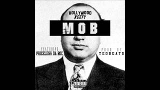 Download Hollywood Keefy Featruing Priceless Da Roc MOB MP3 song and Music Video