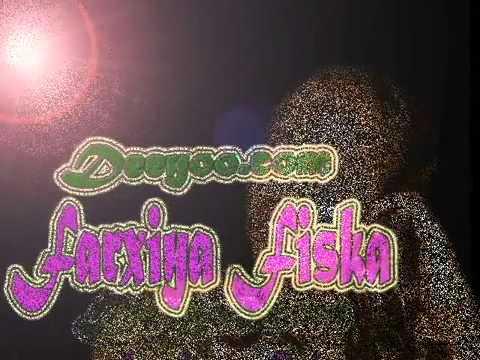 Farxiya Fiska   Hees Cusub  Naftan Ujeelan   by Deeyoo com   YouTube thumbnail