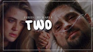 michaela & jared l two (+1x09)