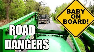 tractor life on the road the danger is real