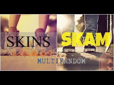 SKINS & SKAM - Right here