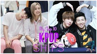 MY TOP 10 KPOP SHIPS