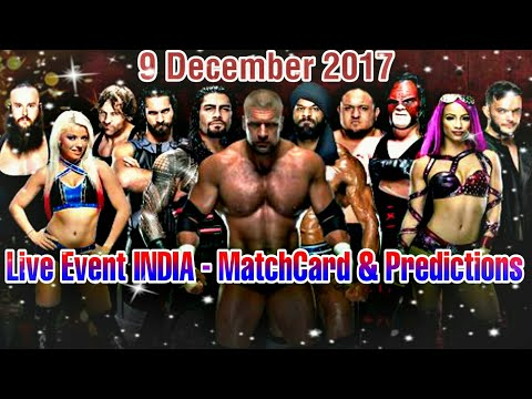 WWE Live Event India - MatchCard, Prediction - 9 December 2017
