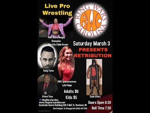 "RWC Pro-Wrestling ""Retribution"" In Rowland NC"
