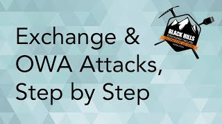 Exchange and OWA attacks - Step by Step