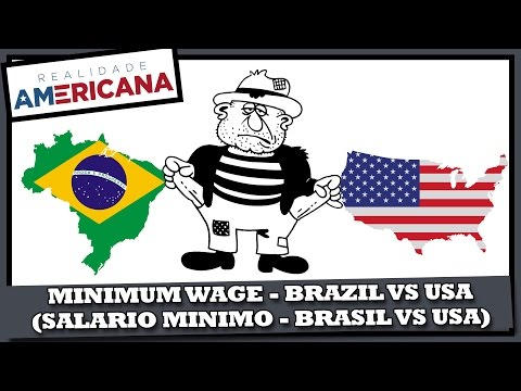 #ResetBrazil - Minimum Wage Brazil Vs USA (#ResetBrasil Salário Mínimo Brasil Vs Estados Unidos)