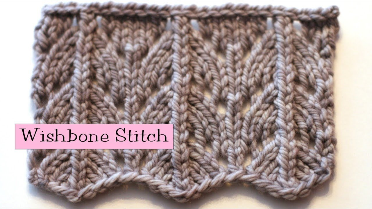 Knitting Fancy Rib Stitches : Fancy Stitch Combo - Wishbone Stitch - YouTube