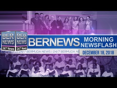 Bernews Newsflash For Tuesday December 18, 2018
