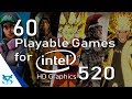 60 Juegos Jugables para Intel HD Graphics 520
