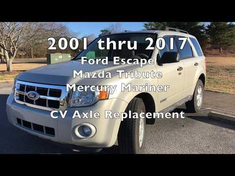 Ford Escape / Mercury Mariner CV Axle Remove and Replace