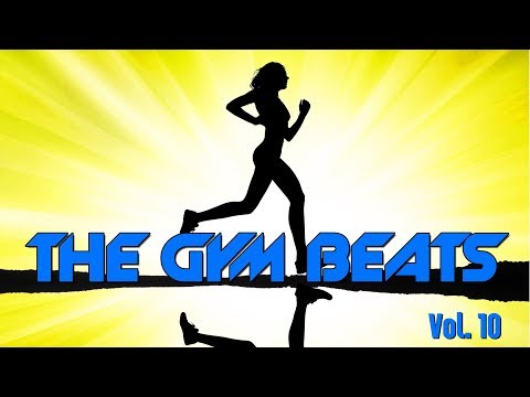 THE GYM BEATS Vol.10 - MEGAMIX - BEST WORKOUT MUSIC,FITNESS,MOTIVATION,SPORTS,AEROBIC,CARDIO