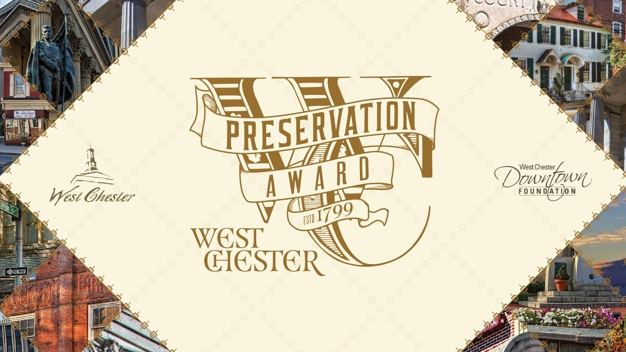 West Chester Preservation Awards