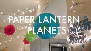 Easy Craft: Paper Lantern Planets