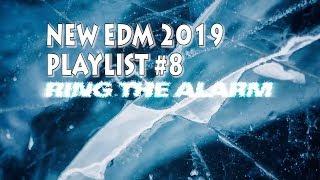 NEW EDM 2019 #8