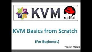 Configuring Kernel Based Virtual Machine (KVM)  on  RHEL or  CentOS 7