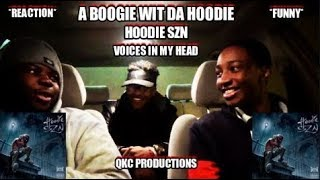 A Boogie Wit Da Hoodie - Hoodie SZN - Voices in My Head - Reaction