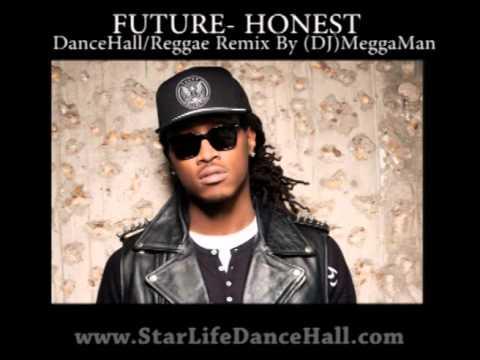 Future - Honest (DanceHall/Reggae Remix) - YouTube