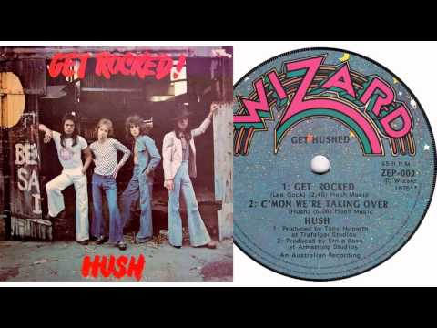HUSH - Get Rocked