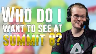 Gambar cover Who do i want to see at SUMMIT 8?