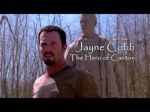 Jayne Cobb, The Hero of Canton