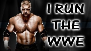 The Story Of Triple H - I Run The WWE