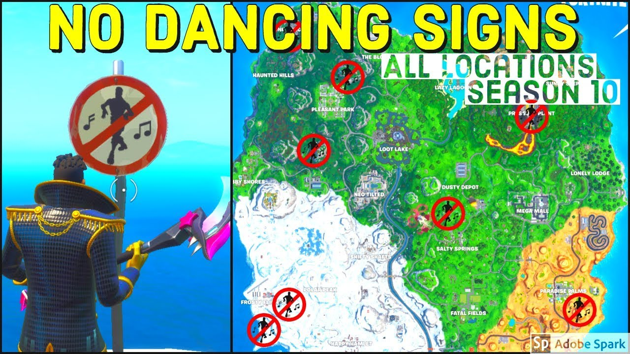 Destroy no Dancing Signs All Locations Season 10 / X ...
