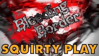 BLEEDING BORDER - Attack Of The Mutant Fleshlights