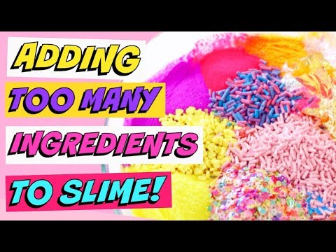 ADDING WAY TOO MUCH INGREDIENTS INTO SLIME!