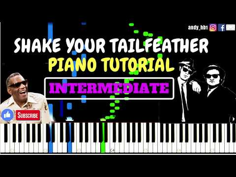 Shake Your Tailfeather - Blues Brothers Ft. Ray Charles / Piano Tutorial INTERMEDIATE / Sheetmusic