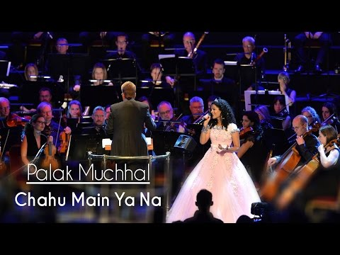 Chahu Main Ya Na - Palak Muchhal | Live At Royal Albert Hall, London | Aashiqui 2