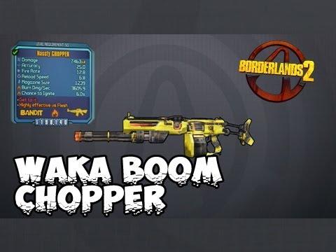 Boderlands 2 - WAka Chopper ( Rocket Launcher+Chooper MASHup )