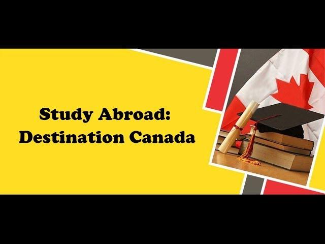 Study Abroad Destination: Canada