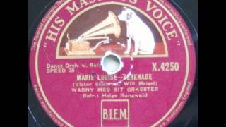 Marie Louise-Serenade - Jens Warny; Helge Rungwald 1934