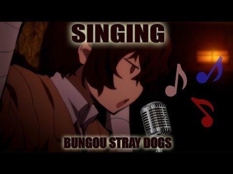 Bungou Stray Dogs Characters Singing !?