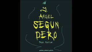 J Angel - Segundero (ProdNostick) YouTube Videos