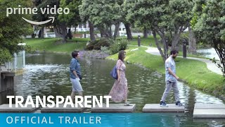 Transparent - Season 1 Official Trailer | Prime Video