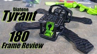Diatone Tyrant 180 Frame Review
