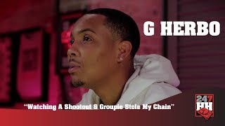 G Herbo - Watching A Shootout Outside The Club & Groupie Stole His Chain (247HH Wild Tour Stories)
