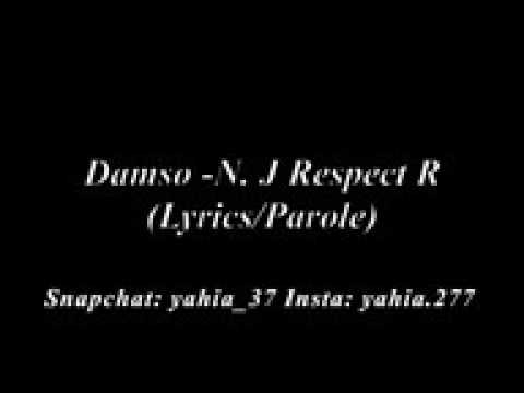 Damso- N. J Respect R (Lyrics/Paroles)