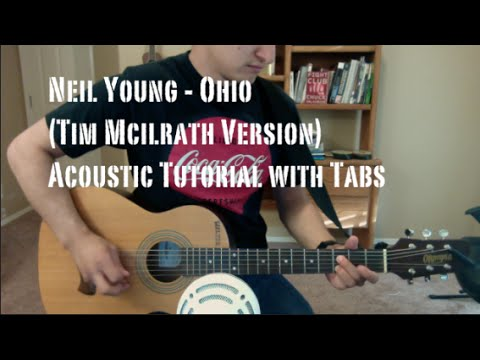 Neil Young - Ohio (Guitar Lesson/Tutorial with Tabs) Tim McIlrath ...