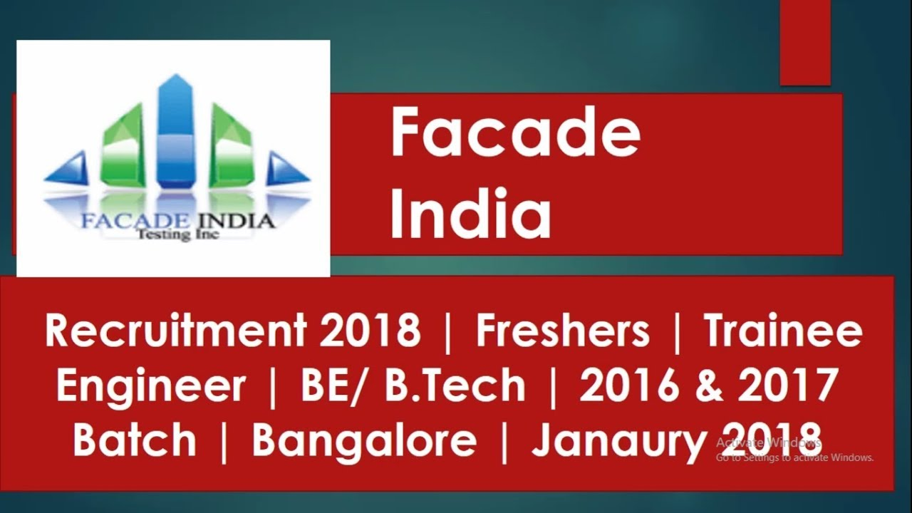 Facade India Recruitment 2018 | Freshers Trainee Engineer BE/ B Tech 2016  2017 Janaury hst jobs