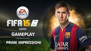 FIFA 15 (demo) GAMEPLAY - Prime impressioni